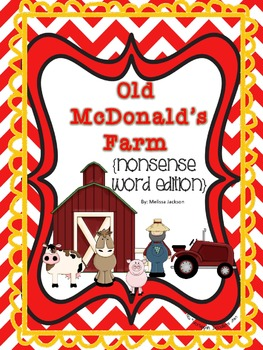 Old McDonald's Farm { Nonsense Word Edition }