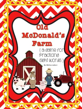 Old McDonald's Farm { a game for practicing sight words }