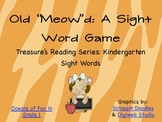 "Old 'Meow""d: A Sight Word Game Focusing on Treasure's Kind"
