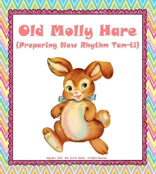 Old Molly Hare (Prep. New Rhythm Tam-Ti) - PPT Edition