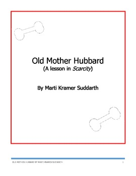 Old Mother Hubbard - A Lesson in Scarcity