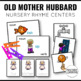 Old Mother Hubbard Centers