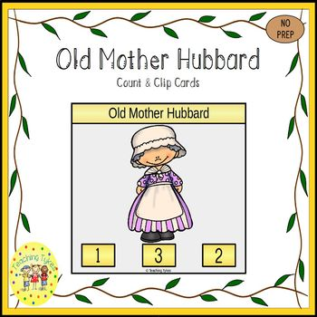 Old Mother Hubbard Count and Clip Nursery Rhymes Task Cards