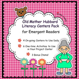 Old Mother Hubbard Nursery Rhyme Literacy Centers for Emergent Readers