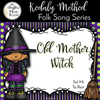 Old Mother Witch {Sol Mi} {Ta Rest}