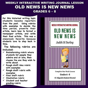 Interactive Weekly Writing Journal Lesson -Old News Is New News - CC Aligned