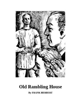 Old Rambling House - Science Fiction Short Story by Frank Herbert