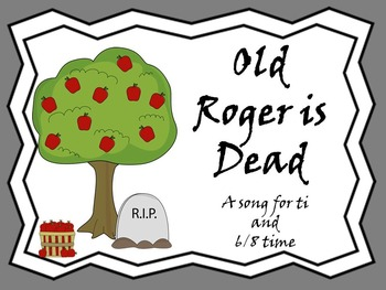 Old Roger Is Dead