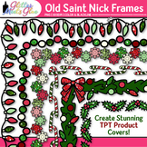 Old Saint Nick's Christmas Clip Art Border {Frames for Worksheets & Resources}