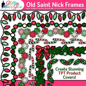 Old Saint Nick's Christmas Clip Art Border {Frames for Wor