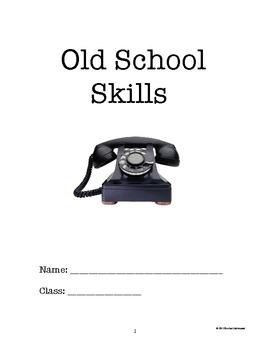 Old School Skills (Landline, Mail, Checks, Dictionary, Signatures,etc.)