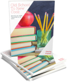 Old School To New Cool:  Revitalize Your Teaching in 30 Days