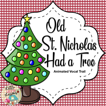 Old St. Nicholas Had a Tree Animated Vocal Trail