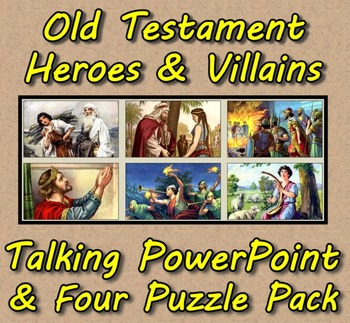 Old Testament Heroes & Villains Talking PowerPoint & Four