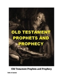 Old Testament Prophets and Prophecy