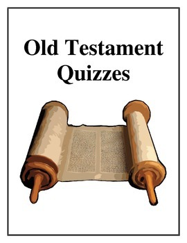Old Testament Quizzes