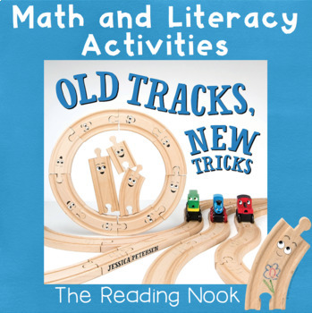 Old Tracks, New Tricks Math and Literacy Activities