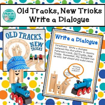 Old Tracks, New Tricks  - Write a Dialogue