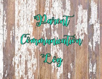 Old Wooden Plank Parent Communication Log