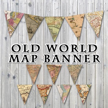 Old World Maps Banner - Printable - Includes 3 Different Sizes