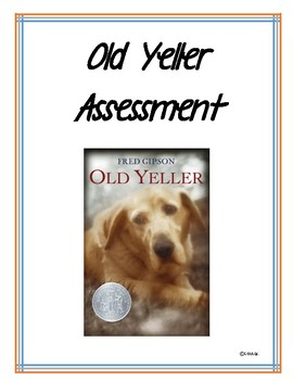 Old Yeller Assessment