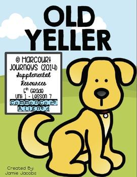 Old Yeller (Journeys 5th Gr. - Supplemental Materials)