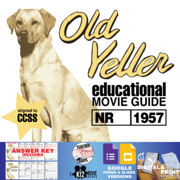 Old Yeller Movie Guide | Questions | Worksheet (NR - 1957)