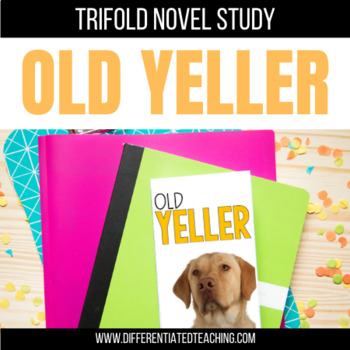 Old Yeller Foldable Novel Study Unit