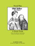 Old Yeller - Novel-Ties Study Guide