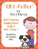 Old Yeller - Reading Street - Grade 6