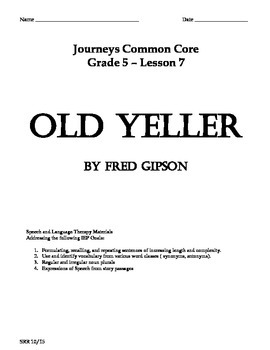 Journeys Common Core 5th - Old Yeller Supplemental Packet for the SLP