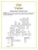 Old Yeller: Synonym/Antonym Vocabulary Crossword—Use with Bookmarks Plus!