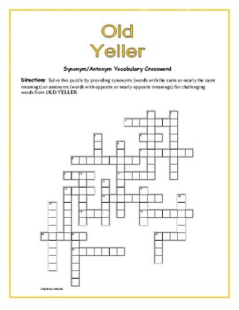 Old Yeller: Synonym/Antonym Vocabulary Crossword—Use with Bookmarks Plus!