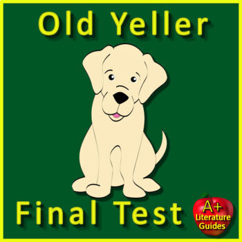 Old Yeller Test