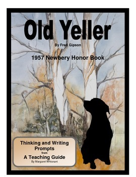 Old Yeller Thinking and Writing Prompts