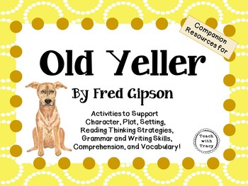 Old Yeller by Fred Gipson: A Complete Novel Study!