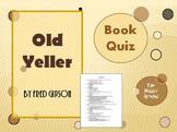 Old Yeller Book Quiz / Book Club Quiz / Book Test