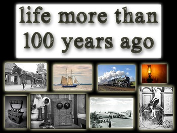 HASS | Olden Days: Life More Than 100 Years Ago