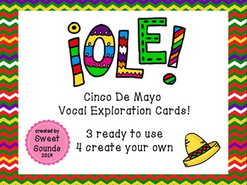 Ole! {Cinco De Mayo Vocal Exploration Cards FREEBIE}