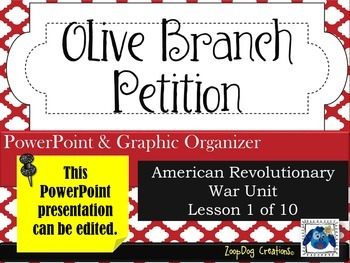 Olive Branch Petition PowerPoint and Graphic Organizer