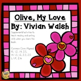 Olive My Love -Valentine's Day - Activities to Support Reading/Writing Skills