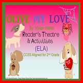 Olive My Love Reader's Theatre 2nd Grade CCSS ELA Activity