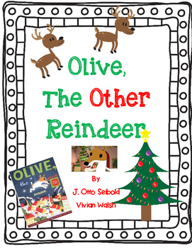 Olive, The Other Reindeer - A Complete Book Response Journal