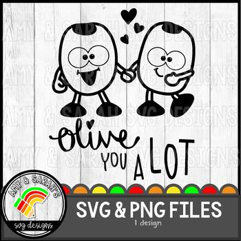 Olive You A Lot SVG Design