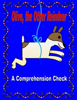 Olive, the Other Reindeer  --  A Comprehension Check