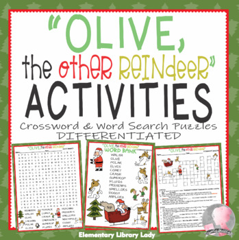 Olive, the Other Reindeer Activities Walsh Crossword Puzzle and Word Searches
