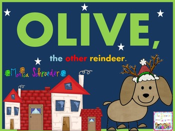 Olive the Other Reindeer: Book Study