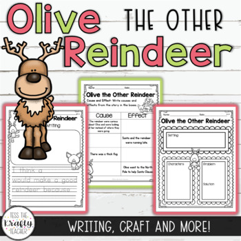 Olive the Other Reindeer CCSS Reader Response Unit