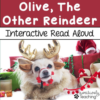 Olive the Other Reindeer Interactive Read Aloud