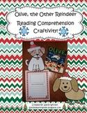 Olive, the Other Reindeer Reading Comprehension Craftivity!